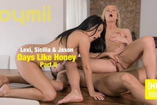 Joymii - Days Like Honey - Part II  Jason X. and Lexi D. and Sicilia
