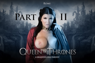Queen Of Thrones: Part 2 (A XXX Parody) Romi Rain & Xander Corvus
