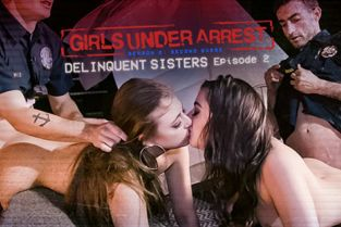GirlsUnderArrest - Whitney Wright, Gia Derza Delinquent Sisters